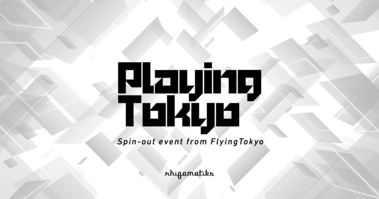 "Rhizomatiks presents PLAYING TOKYO Vol.09 ""Special Edition"""